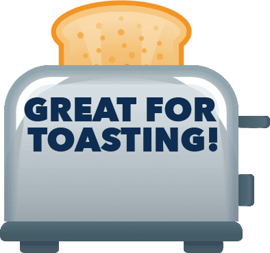 great-for-toasting